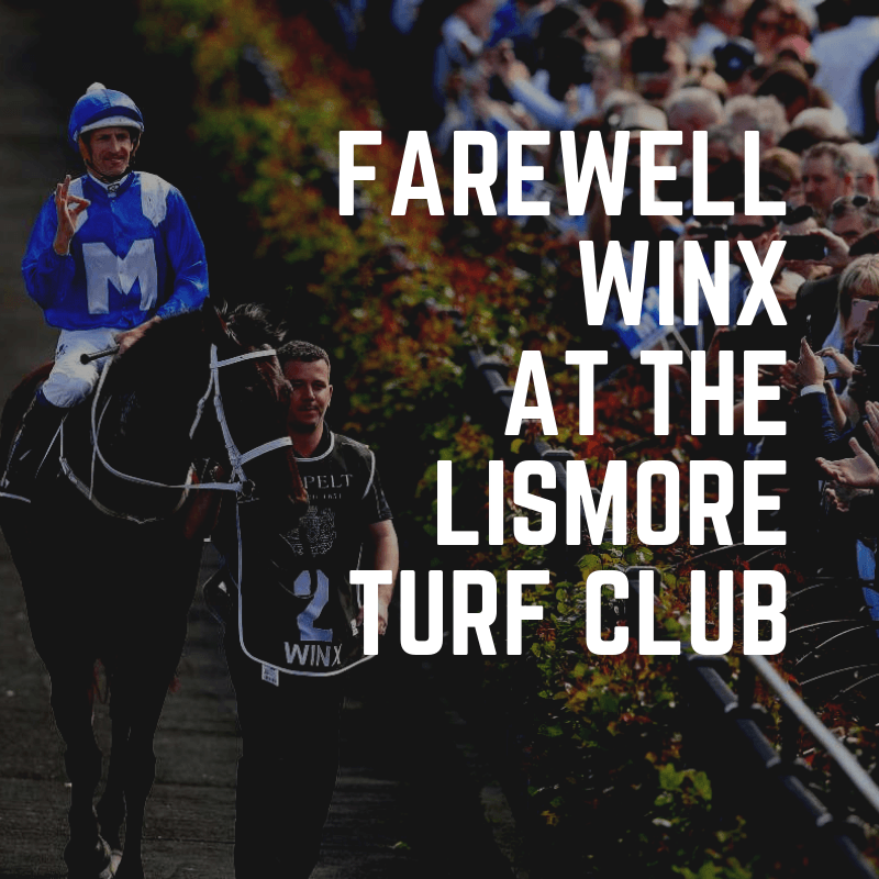 FAREWELL TO WINX - Races Saturday 13th April @ Lismore Turf Club | North Lismore | New South Wales | Australia