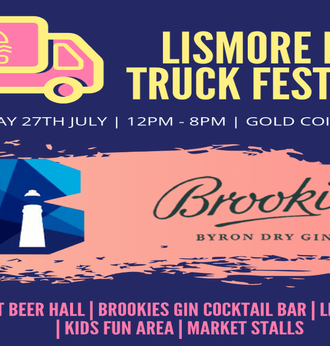 Lismore Street Food, Gourmet Eats, Beer and Music Festival #2 – Sat July 27th