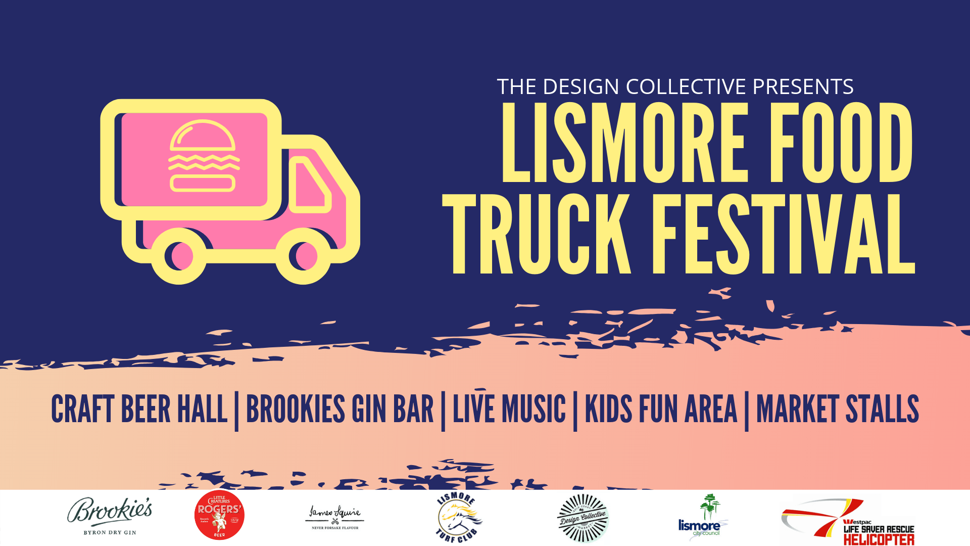 Lismore Street Food, Gourmet Eats, Beer and Music Festival #2 Sat 27.07.19